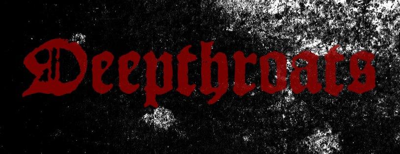 Deepthroats